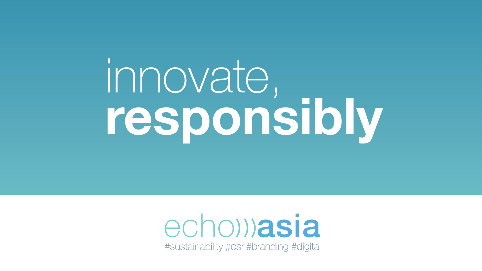 echo asia innovate responsibly