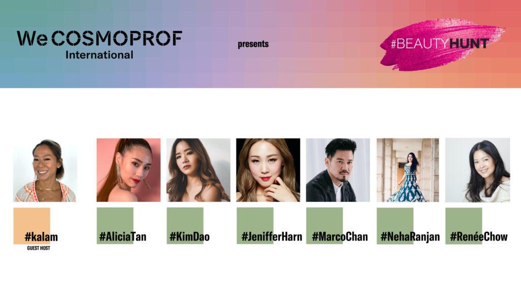 #BeautyHunt, Cosmoprof Asia, WeCosmoprof International, KOL, influncers, Beauty